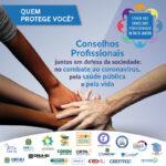 Conselhos Profissionais juntos em defesa da sociedade, no combate ao coronavírus, pela saúde pública e pela vida!