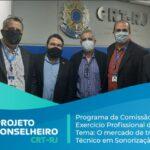 Programa da Comissão de Exercício Profissional do CRT-RJ. Tema: Técnico em Sonorização