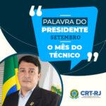Palavra do Presidente: setembro mês do Técnico